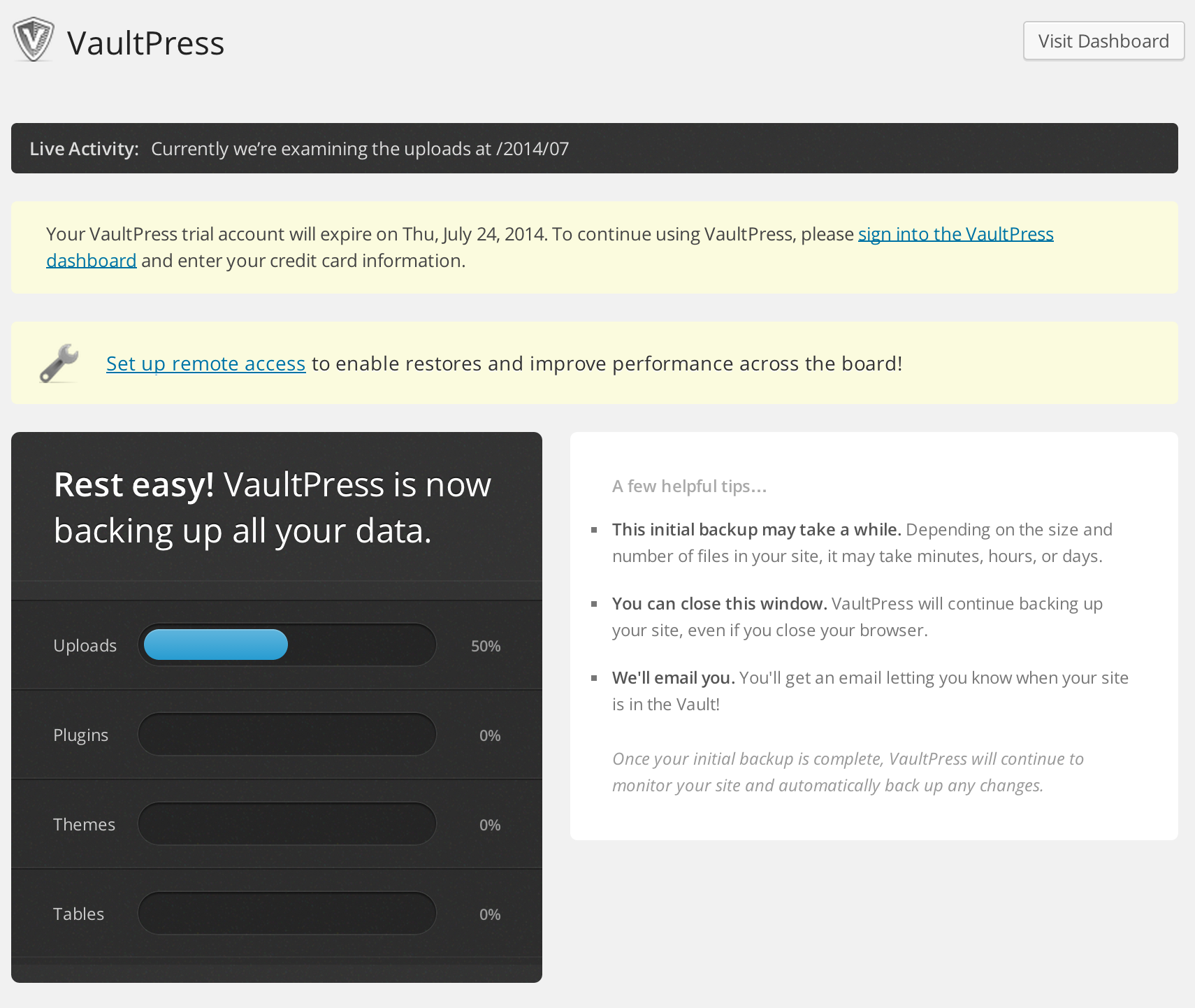 Connect through Jetpack for a free 5-day VaultPress Trial